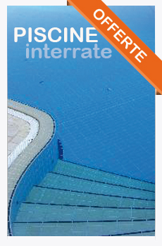 Offerte Piscine Interrate